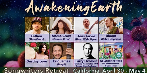 Awakening Earth Songwriters Retreat