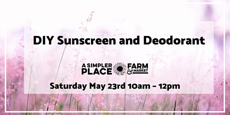 DIY Sunscreen & Deodorant tickets