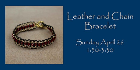 Leather and Chain Bracelet tickets