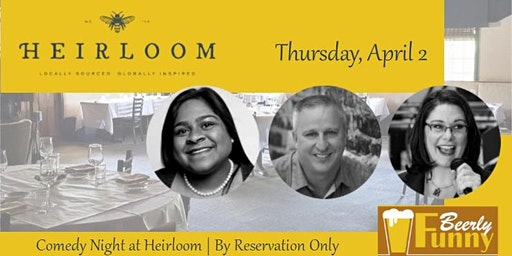 Beerly Funny Comedy Night at Heirloom Restaurant