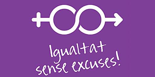 Igualtat sense excuses!