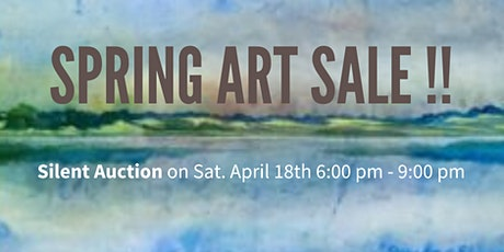 Spring Art Sale and Silent Auction tickets