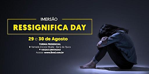 Ressignifica Day - Barra da Tijuca - Rio de Janeiro