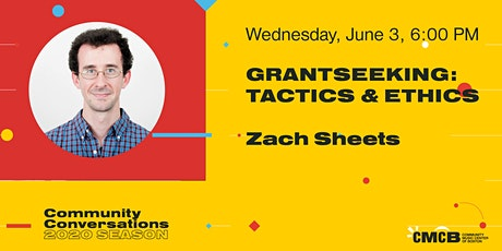 Community Conversations - Grantseeking: Tactics & Ethics tickets