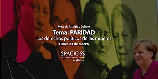 Paridad: Los derechos políticos de las mujeres