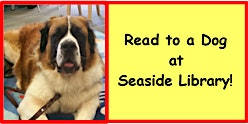 Read to a Dog at Seaside Library