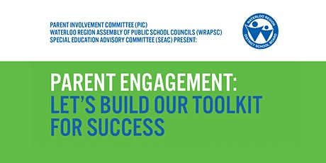 PARENT ENGAGEMENT: Let's Build Our Toolkit for Success 2020 - SESSION 2 tickets