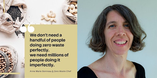 Learn about zero waste with Zero-Waste Chef Anne-Marie