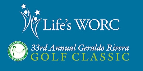 The Life's WORC 33rd Annual Geraldo Rivera Golf Classic tickets