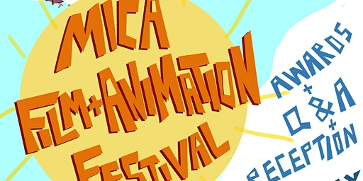 MICA Film & Animation Festival