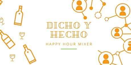 Dicho y Hecho Happy Hour   Business Networking LA tickets