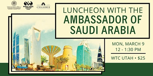 Luncheon with the Ambassador of Saudi Arabia
