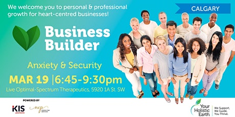 YHE Business Builder - Calgary - Anxiety & Security  tickets