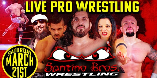 Santino Bros. Wrestling presents: Pay Your Dues on March 21st, 2020