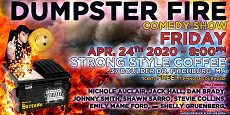 Dumpster Fire Comedy Show tickets