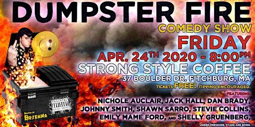 Dumpster Fire Comedy Show