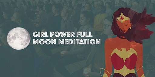 Girl Power Full Moon Meditation