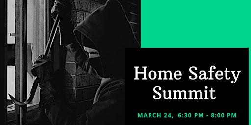 Home Safety Summit