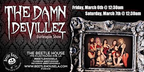 Damn Devillez Burlesque Show (Saturday Night Show) tickets