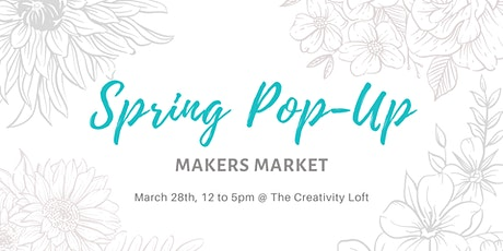 Spring Pop-Up Makers Market Postponed tickets