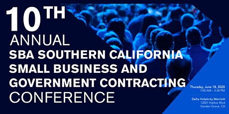 10th Annual Southern California Small Business and Government Contracting Conference tickets