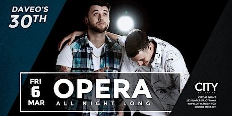 OPERA (Daveo's 30th) at City At Night tickets