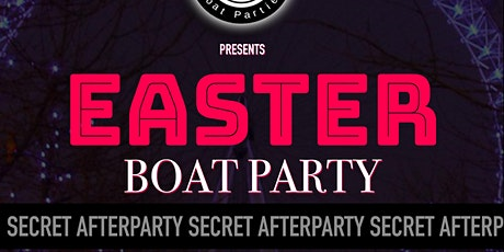 Easter Boat Party with a free after party at E1 Night Club tickets