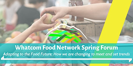 Spring Forum: Adapting to the Food Future tickets