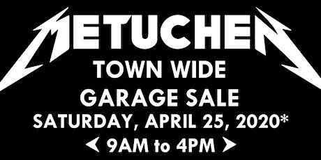 Metuchen Town Wide Garage Sale tickets
