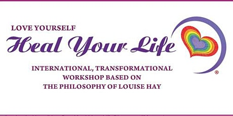 Lover Yourself You Can Heal Your Life... tickets