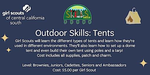 Outdoor Skills: Tents - Fresno