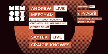 MemoryBox: Andrew Meecham (LIVE), Saytek (LIVE), Craigie Knowes, Robin Ball tickets