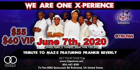 We Are One X-Perience - Tribute to Maze feat. Frankie Beverly tickets