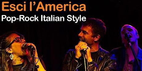 Visti per lavoratori italiani- Italian Rock con Esci l'America band tickets