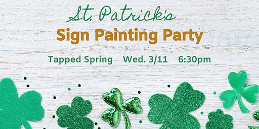 St. Patrick's Sign Painting Party!