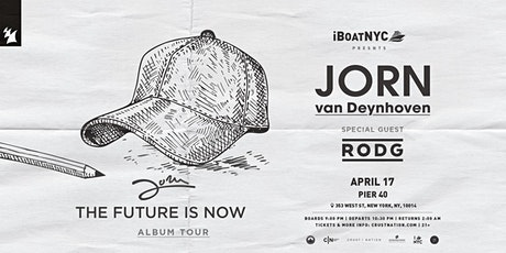 Jorn van Deynhoven Presents: The Future is now (Album Tour) NYC Boat Party tickets