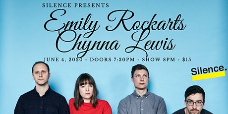 Silence Presents: Emily Rockarts & Chynna Lewis tickets