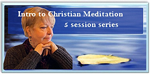 Intro to Christian Meditation