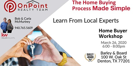 FREE Home Buyer Workshop - Learn How to Become an Educated Home Buyer! tickets
