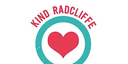 Kind Radcliffe - Connecting and Collaborating for our Community