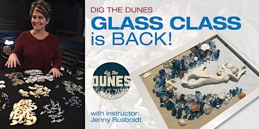 Dig the Dunes Glass Class