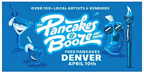 RESCHEDULED - The Denver Pancakes & Booze Art Show tickets