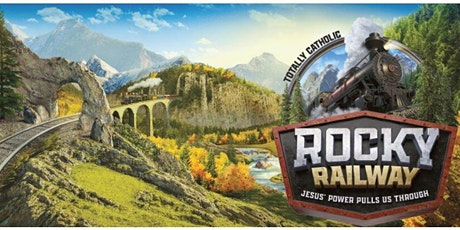 2020 Vacation Bible School Camper Registration- Rocky Railway at Most Precious Blood tickets