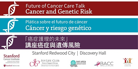 Future of Cancer Care: Cancer and Genetic Risk tickets