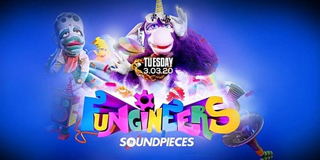 THE FUNGINEERS — SOUNDPIECES tickets