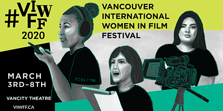 Vancouver International Women in Film Festival tickets