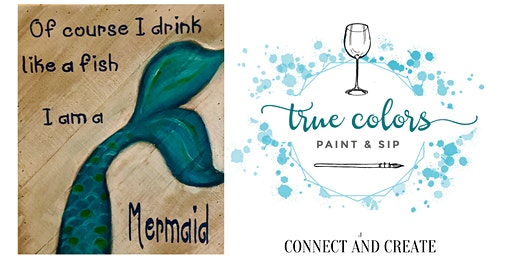 True Colors Paint and Sip