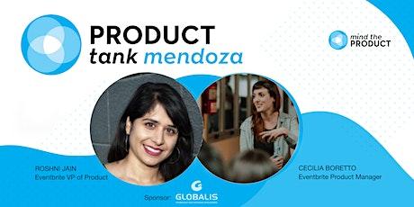 Product Tank Mendoza - Roshni Jain y Cecilia Boretto en la UCH entradas