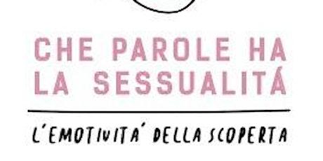 Che parole ha la sessualità?  biglietti