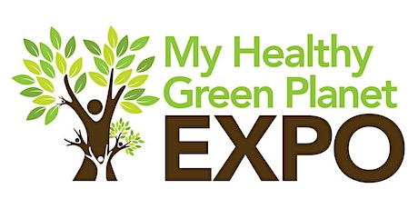 My Healthy Green Planet Expo tickets
